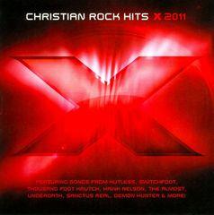 VARIOUS ARTISTS - X 2011: 16 Christian Rock Hits!