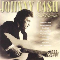 Johnny Cash - Johnny Cash & Friends