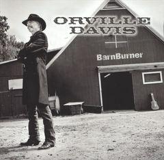 Orville Davis - BarnBurner