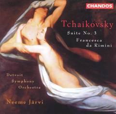 Neeme Järvi - Tchaikovsky: Suite No. 3; Francesca da Rimini
