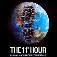 Original Soundtrack - The 11th Hour [Original Soundtrack]