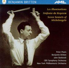Britten, B. - Benjamin Britten: Les illuminations; Sinfonia da Requiem; Seven Sonnets of Michelangelo