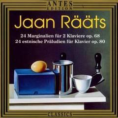Various Artists - Jaan Rääts: 24 Marginalien, Op. 68; 24 Präludien, Op. 80