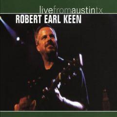 Robert Earl Keen, Jr. - Live from Austin TX