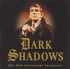 Original Soundtrack - Dark Shadows: The 30th Anniversary Collection