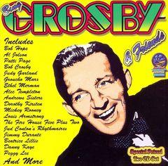 Bing Crosby - Bing Crosby & Friends [Sounds of Yester Year]