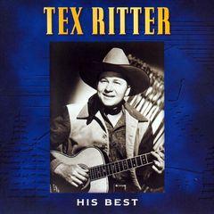 Tex Ritter - His Best
