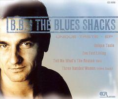 B.B. & the Blues Shacks - Unique Taste EP