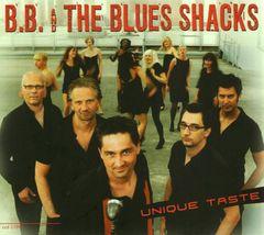 B.B. & the Blues Shacks - Unique Taste