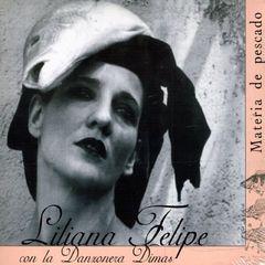 Liliana Felipe - Materia de Pescado