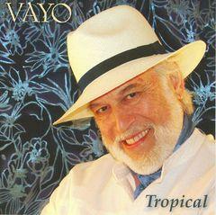 Vayo - Tropical
