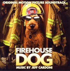 Original Soundtrack - Firehouse Dog [Original Motion Picture Soundtrack]