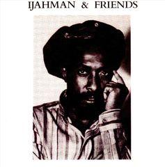 Ijahman - Ijahman & Friends