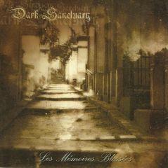 Dark Sanctuary - Les Mèmoires Blessèes