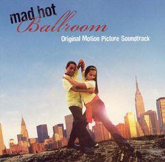 Original Soundtrack - Mad Hot Ballroom