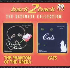 Original Soundtrack - Back2Back: The Phantom of the Opera & Cats