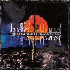 The Battlefield Band - Rain, Hail or Shine