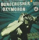 Oxymoron/Bonecrusher - Noize Overdose