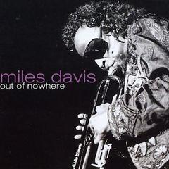 Miles Davis - Out of Nowhere [ZYX]