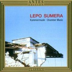 Lepo Sumera - Lepo Sumera: Chamber Music