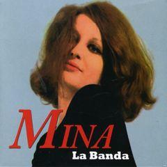 Mina - La Banda