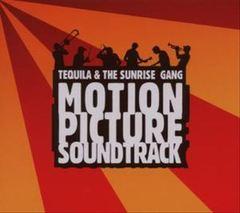 Original Soundtrack - Tequila & the Sunrise Gang