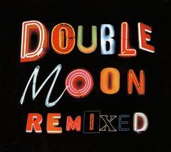 VARIOUS ARTISTS - Doublemoon Remixed