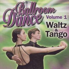 Various Artists - Ballroom Dance, Vol. 1: Waltz and Tango
