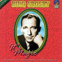 Bing Crosby - It's Magic