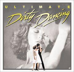 Original Soundtrack - Dirty Dancing: Ultimate Dirty Dancing