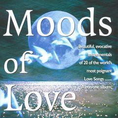 Dreams & Emotion - Moods of Love