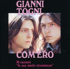Gianni Togni - Com'ero: 10 Canzoni - In una Simile Circ