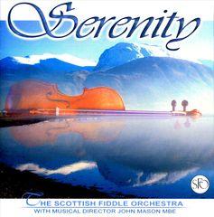 The Scottish Fiddle Orchestra - Serenity