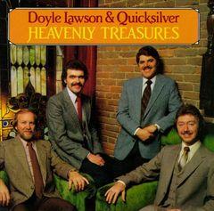 Doyle Lawson & Quicksilver - Heavenly Treasures