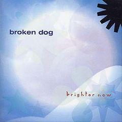 Broken Dog - Brighter Now