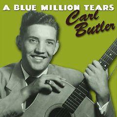 Carl Butler - A Blue Million Tears