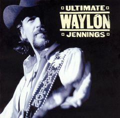 Waylon Jennings - Ultimate Waylon Jennings