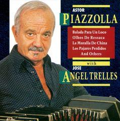 Astor Piazzolla - Astor Piazzolla & Jose Angel Trelles