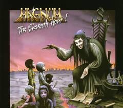 Magnum - The Eleventh Hour! [Bonus Tracks]