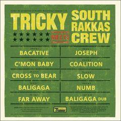 South Rakkas Crew - Tricky Meets South Rakkas Crew