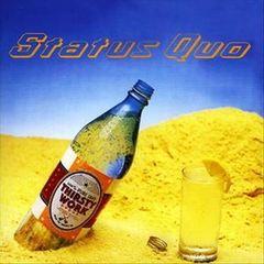 Status Quo - Thirsty Work [Bonus Tracks]