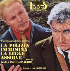 Original Soundtrack - La Polizia Incrimina La Legge Assolve