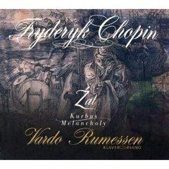 Vardo Rumessen - Chopin: Zal Kurbus Melancholy