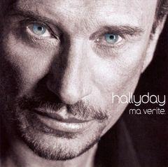 Johnny Hallyday - Ma Vérité