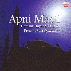 Hamsar Hayat - Apni Masti: Sufi Qawwalis