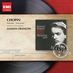 Samson François - Chopin: Préludes; Nocturnes