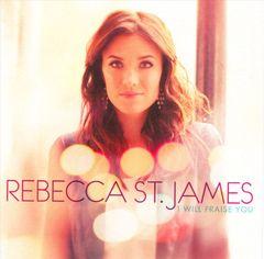Rebecca St. James - I Will Praise You