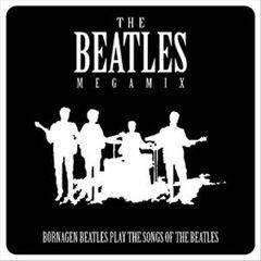 Bornagen Beatles - The Beatles Megamix