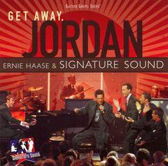 Ernie Haase - Get Away, Jordan