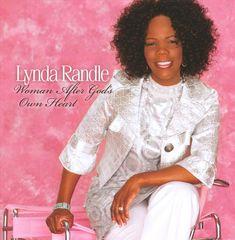 Lynda Randle - Woman After God's Own Heart